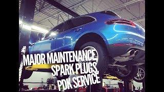 Major Service - Spark Plugs - PDK Fluid - Porsche Macan S