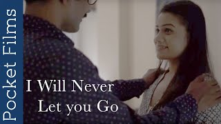 I Will Never Let you Go - Thriller Hindi Short Film | A girl trapped by her fiance