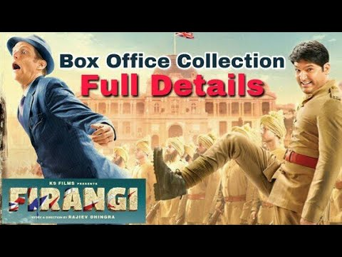 Firangi Box Office Collection-Full Details Q & A