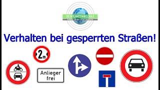 Verhalten bei gesperrten Straßen - Fahrstunde - Fahrschule - Prüfungsfahrt