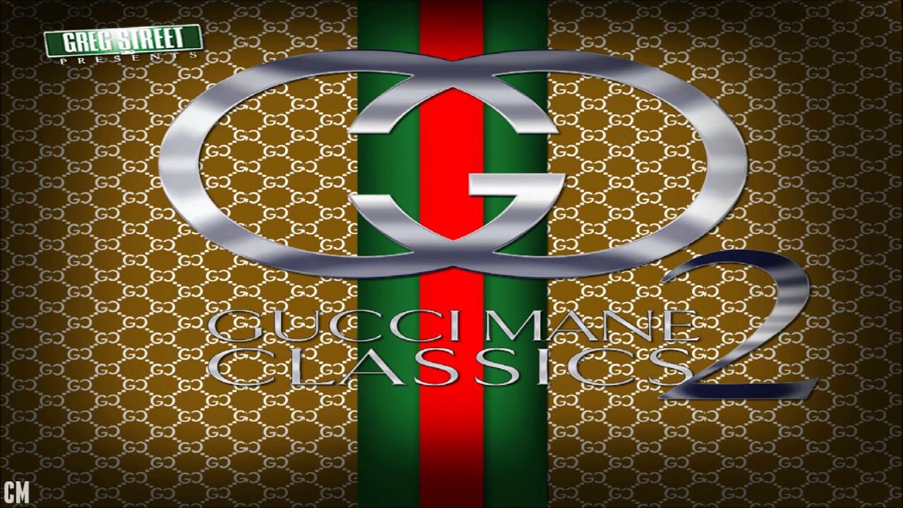 Gucci Mane - Gucci Classics 2 [Full Mixtape]