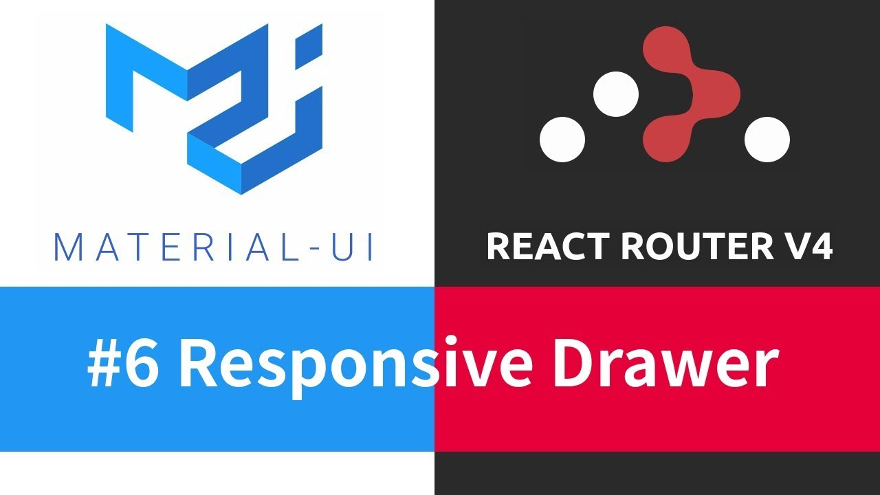 Material-UI + React Router - #6 Responsive Drawer
