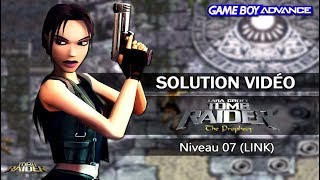 [GBA] Tomb Raider : The Prophecy (2002) - Niveau 07 (LINK)