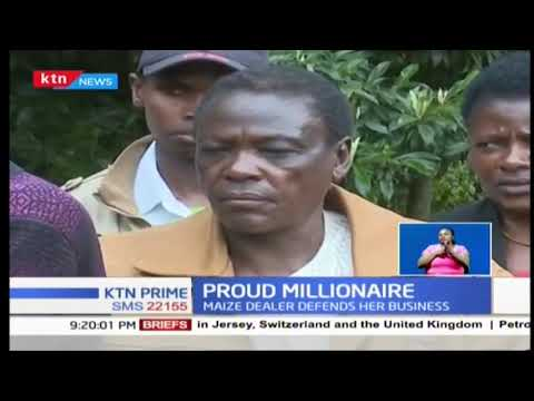Proud Millionaire: Maize dealer defends her business, says she isn't a cartel