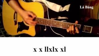 Hướng Dẫn Guitar Nếu Em Còn Tồn Tại (Trịnh Đình Quang) - Lá Bàng