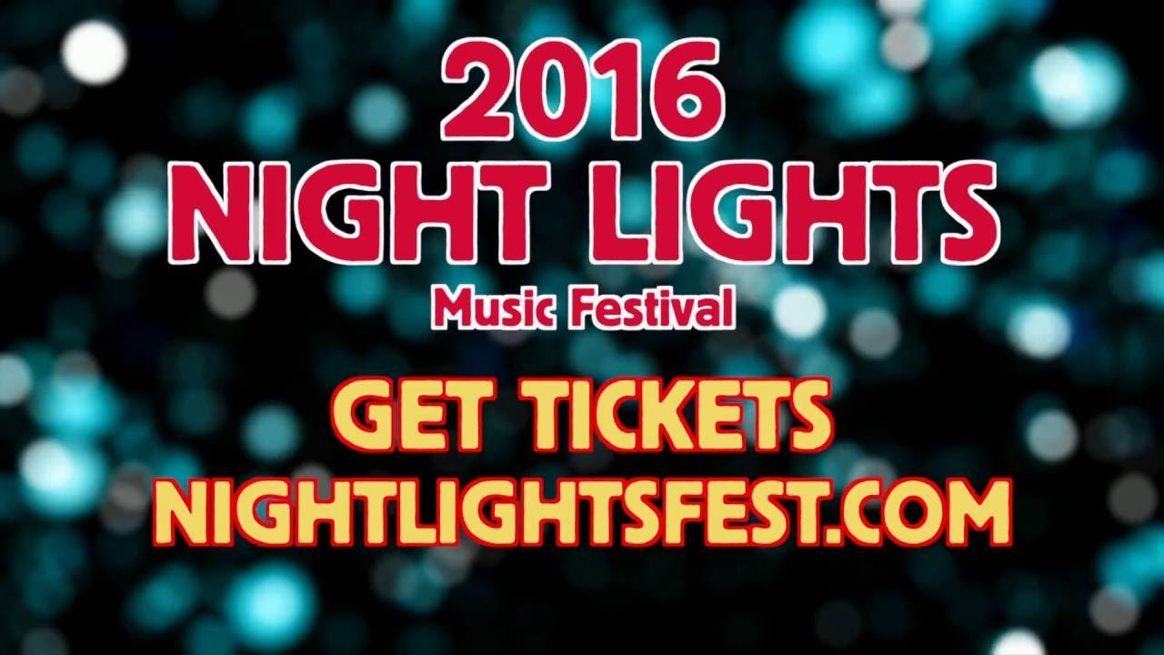 Night Lights Festival 2016