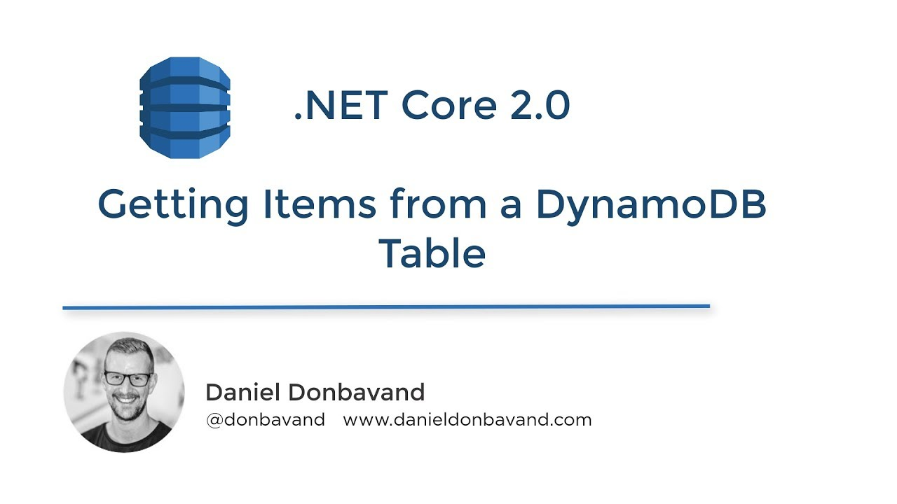 NET Core 2 0 - AWS Tutorial - Getting Items from a DynamoDB Table