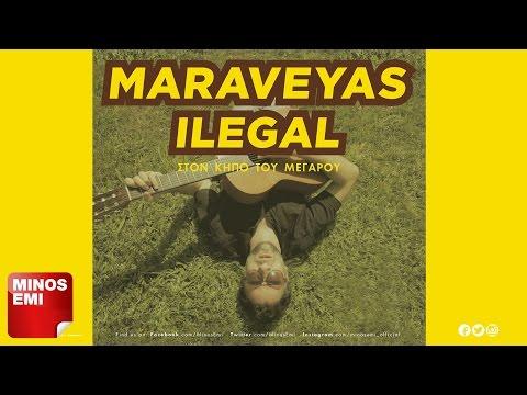 Sto Kalο- Maraveyas Ilegàl (live)