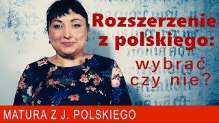 172. Rozszerzenie z polskiego: wybrać czy nie? Matura rozszerzona z języka polskiego