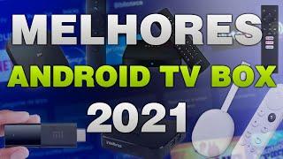 Conheça os MELHORES TV BOX com ANDROID TV 2021