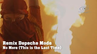 Depeche Mode - No More (This is the Last Time) | Remix 2020. Subtitles 22 Languages [SDDS + UHD 4K]