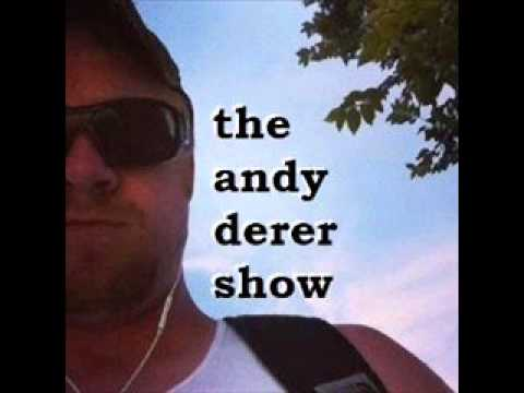 The Andy Derer Show Episode #97 Love Is The Law with Chan Poling FULL EPISODE