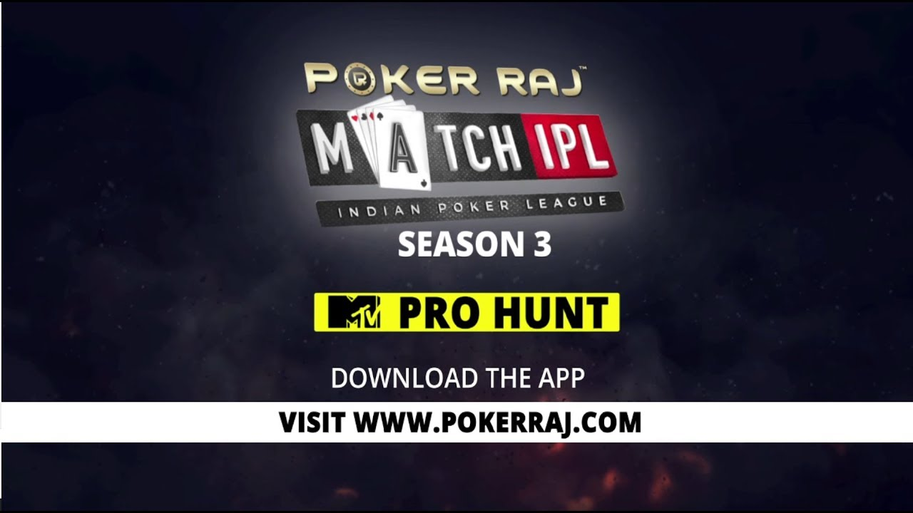 PokerRaj MatchIPL in Association With MTV - Hunt for India's Poker Pro
