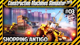 Construction Machines Simulator 2016 - Destruindo Shopping Antigo