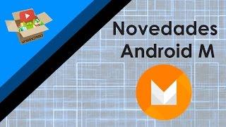 Novedades de Android M    (En Español)