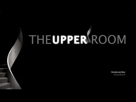 The Upper Room   Chain Breaker: Pastor Seth Dixon