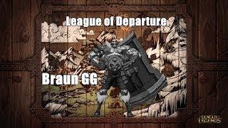 League of Departure - Braun gg fail (League of Legends)