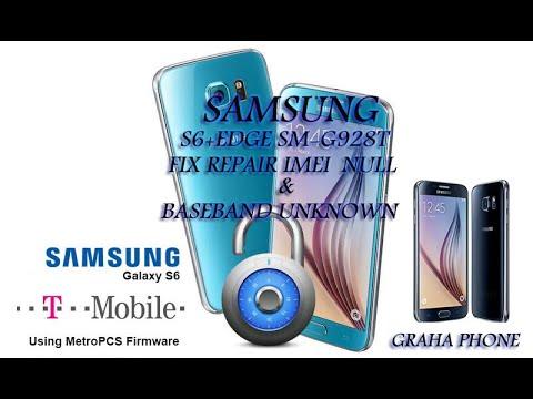 Samsung Galaxy S6 Edge+ SM-G928T Repair Baseband no imei drk failed
