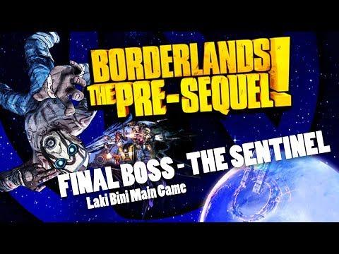 Laki Bini Main Game - Borderlands Pre Sequel Final Boss (The Sentinel) |