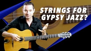 What Strings Are Best For Gypsy Jazz? - Gypsy Jazz Guitar Secrets