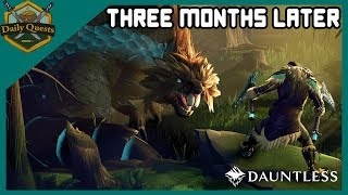 Dauntless: 3 Months Later