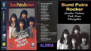 BUMI PUTRA ROCKERS - SERIBU TAHUN TAK KAN MUNGKIN FULL ALBUM
