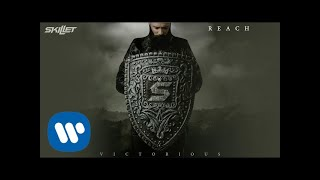 Skillet - Reach [Official Audio]