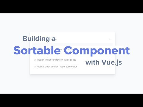 Building a Sortable Component with Vue js