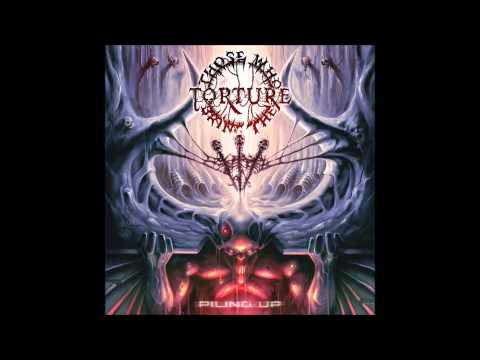 Those Who Bring The Torture - Incomprehensible
