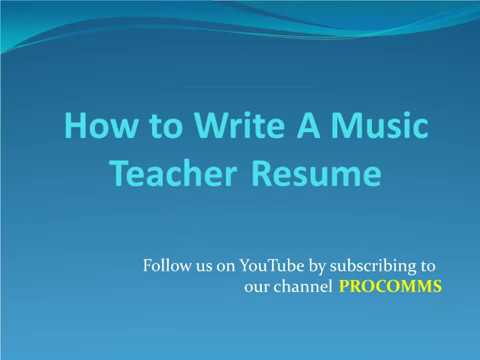 How To Write A Music teacher Resume | Music Teachers Resume | Music Teacher Resume