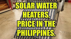 Solar Water Heaters, Prices In The Philippines.