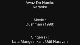 Awaz Do Humko - Karaoke - Dushman (1998) - Lata Mangeshkar ; Udit Narayan