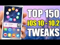 TOP 150 iOS 10 - 10.2 Jailbreak Tweaks