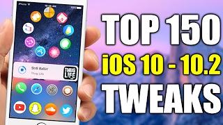 TOP 150 iOS 10 - 10.2 Jailbreak Tweaks