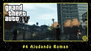 Grand Theft Auto IV (PC) #4 Ajudando Roman | PT-BR