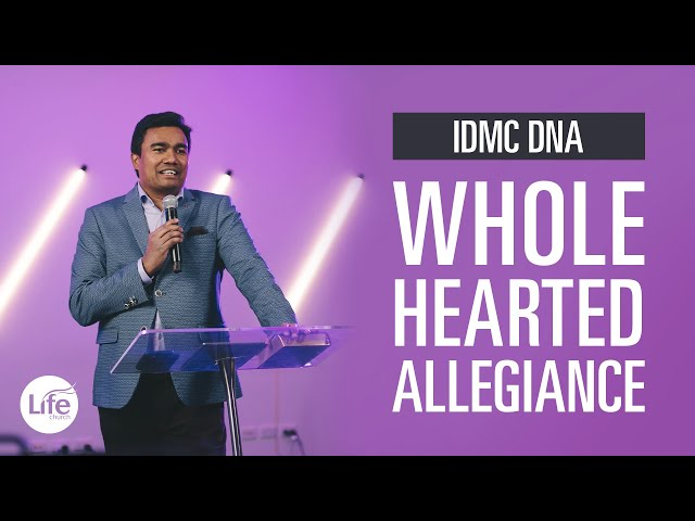 IDMC DNA Part 1 - Whole-Hearted Allegiance | Rev Paul Jeyachandran