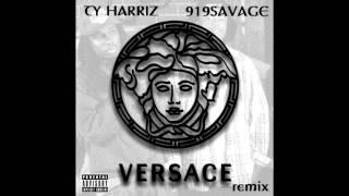 Ty Harriz & 919SAVAGE - Versace (Remix) [Free Download]