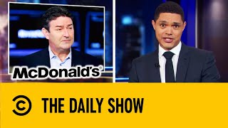 McDonald's CEO Fired Over Relationship With Employee | The Daily Show With Trevor Noah