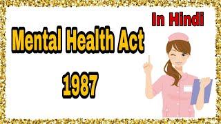 Mental Health Act 1987 in hindi