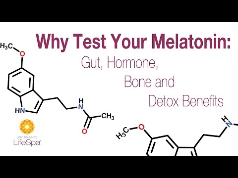 Why Test Your Melatonin: Gut, Hormone, Bone and Detox Benefits | John Douillard's LifeSpa