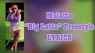 Mulatto - Big Latto Freestyle LYRICS