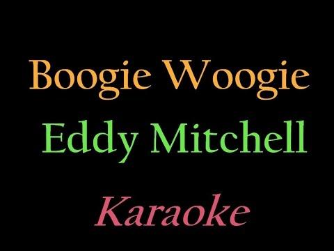 Eddy Mitchell   Boogie Woogie   Karaoke