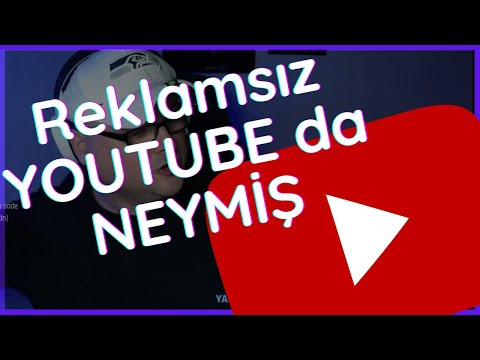 Youtube Vanced'i inceledim!