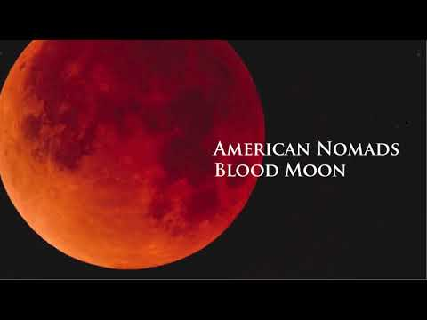 American Nomads - Blood Moon