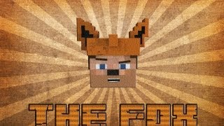 Repeat youtube video The Fox [MineCraft Style]