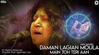 Daman Lagian Moula Main Toh Teri Aan   Abida Parveen   complete HD video   OSA Worldwide