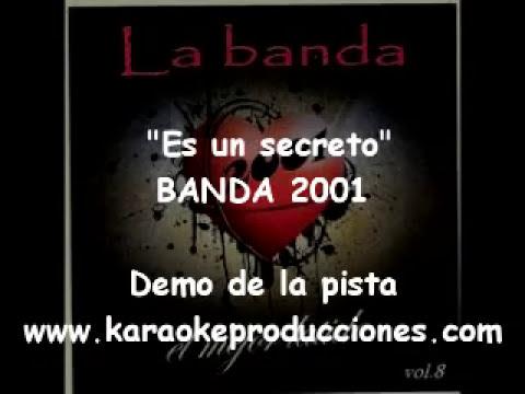 """Banda 2001  """"Es un secreto"""" DEMO PISTA KARAOKE INSTRUMENTAL"""