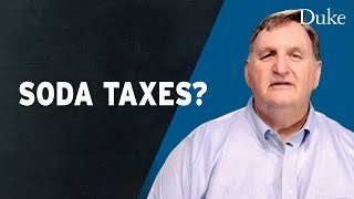 WHAT'S THE STORY BEHIND SODA TAXES?   Extra Credit with Kelly D. Brownell