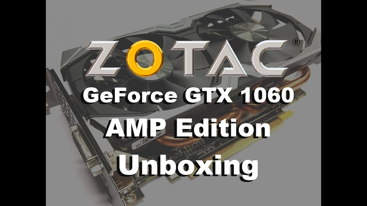Zotac GeForce GTX 1060 AMP Edition (6GB GDDR5) - FunkyKit