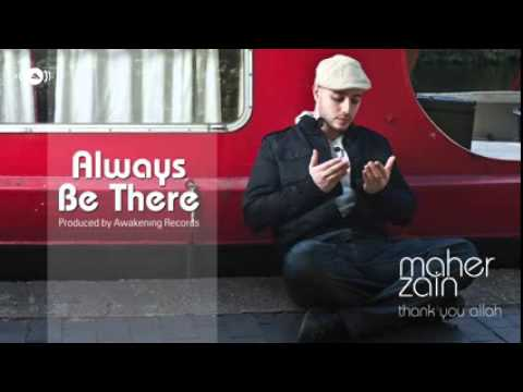 Maher Zain Always Be There Official Audio